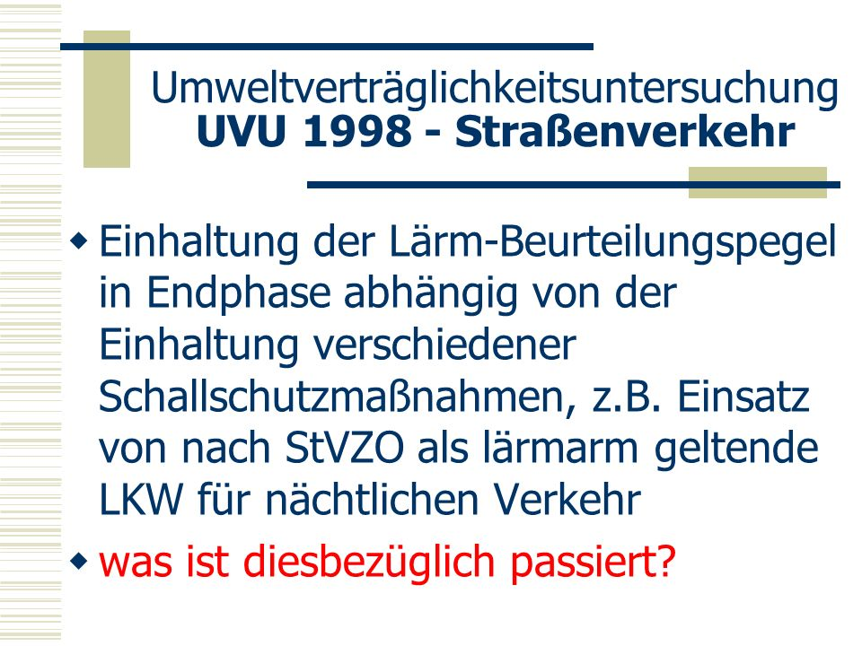 Umweltverträglichkeitsuntersuchung UVU 1998 - Straßenverkehr