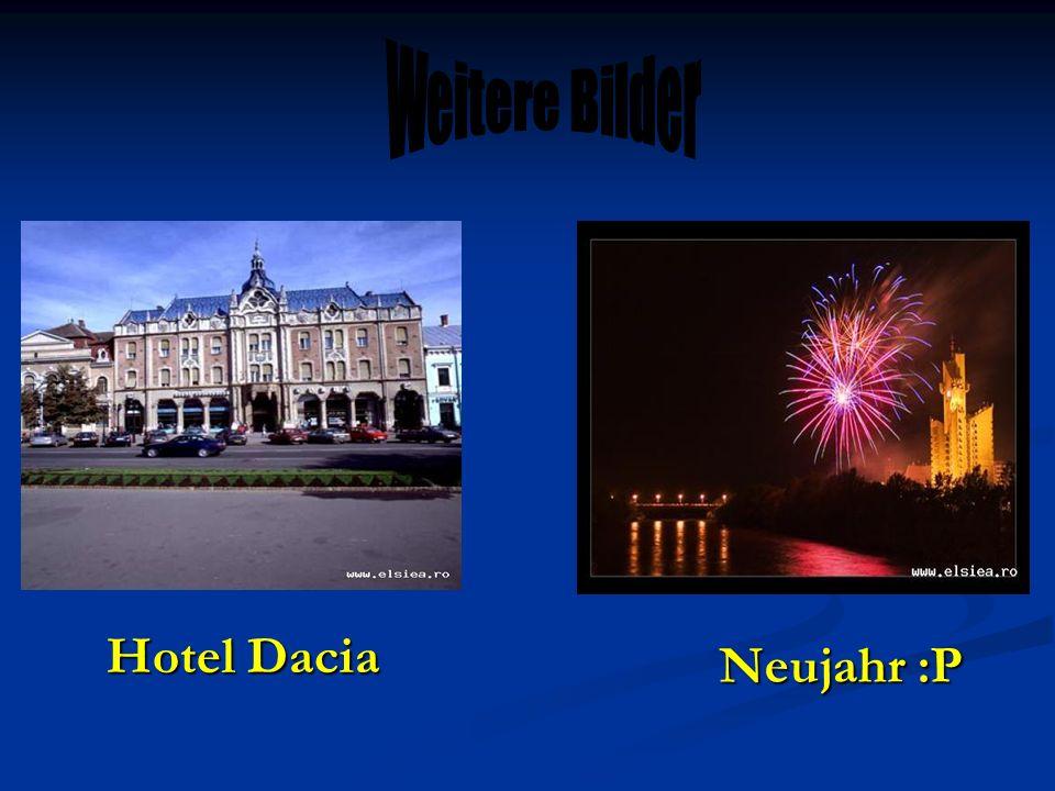Weitere Bilder Hotel Dacia Neujahr :P