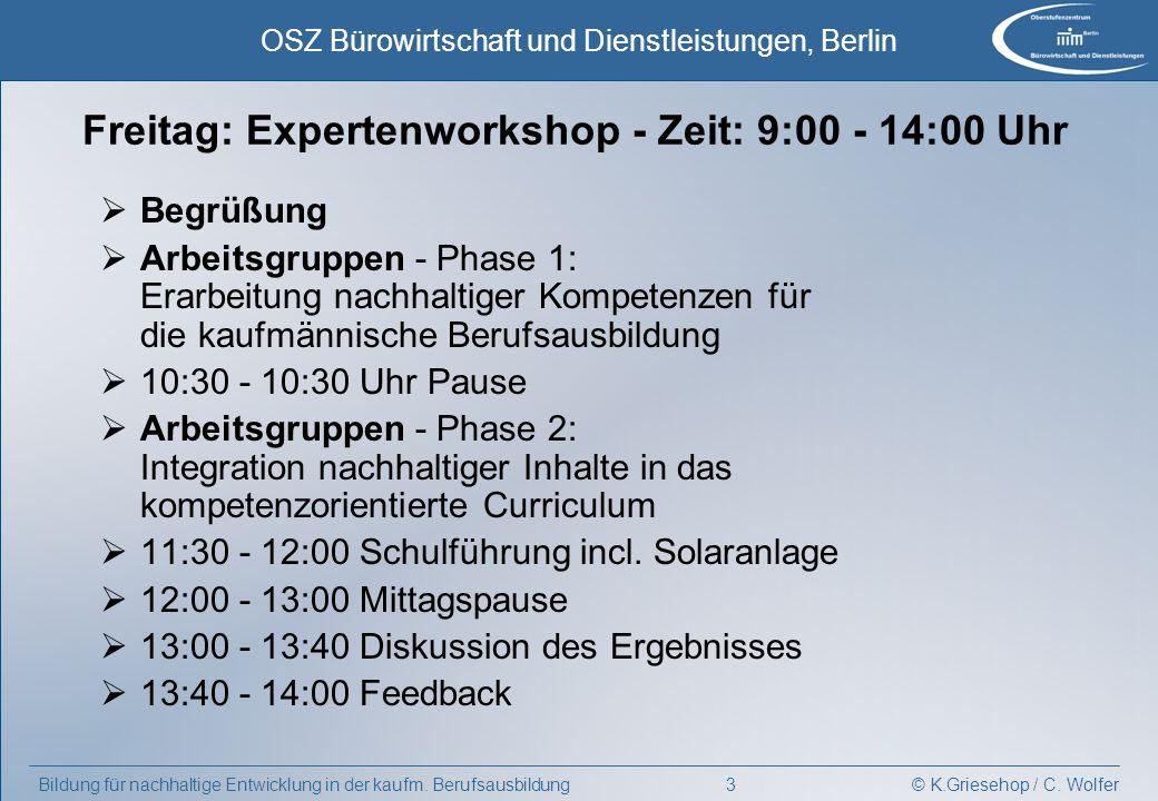 Freitag: Expertenworkshop - Zeit: 9:00 - 14:00 Uhr