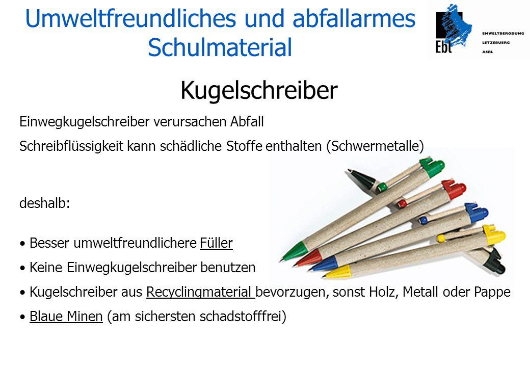 Umweltfreundliches und abfallarmes Schulmaterial