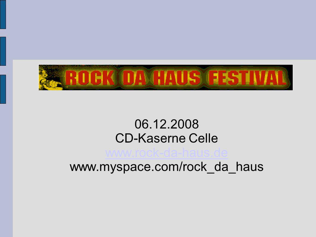 www.rock-da-haus.de www.myspace.com/rock_da_haus