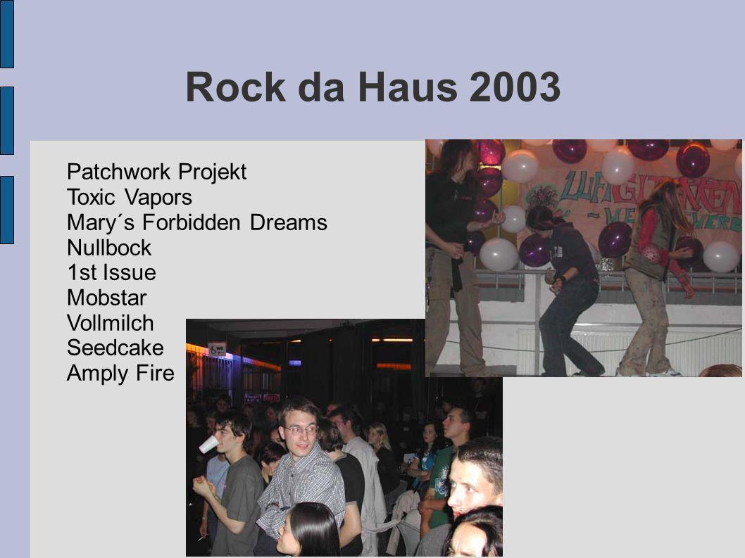 Rock da Haus 2003 Patchwork Projekt Toxic Vapors