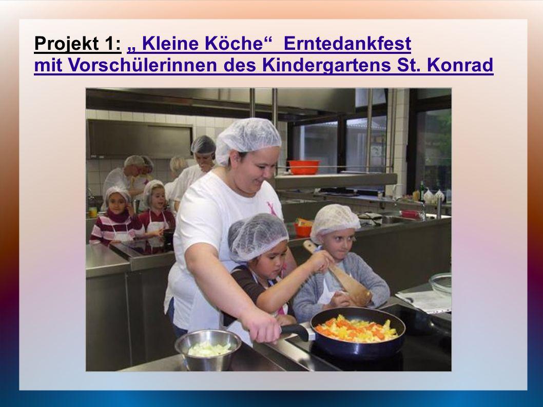 """Projekt 1: """" Kleine Köche Erntedankfest"""