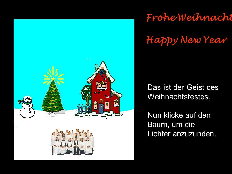 Frohe Weihnachten Happy New Year Das ist der Geist des