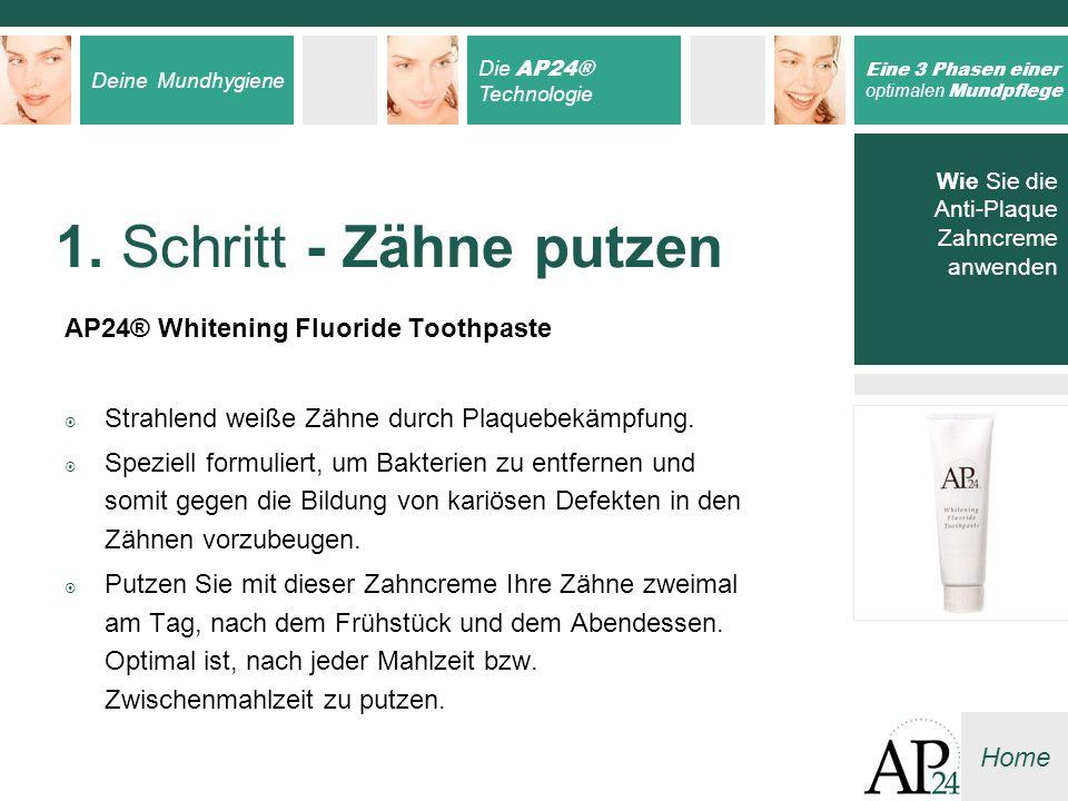 1. Schritt - Zähne putzen AP24® Whitening Fluoride Toothpaste