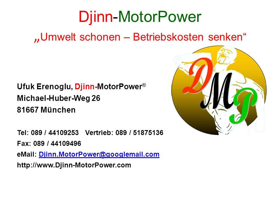 """Djinn-MotorPower """"Umwelt schonen – Betriebskosten senken"""