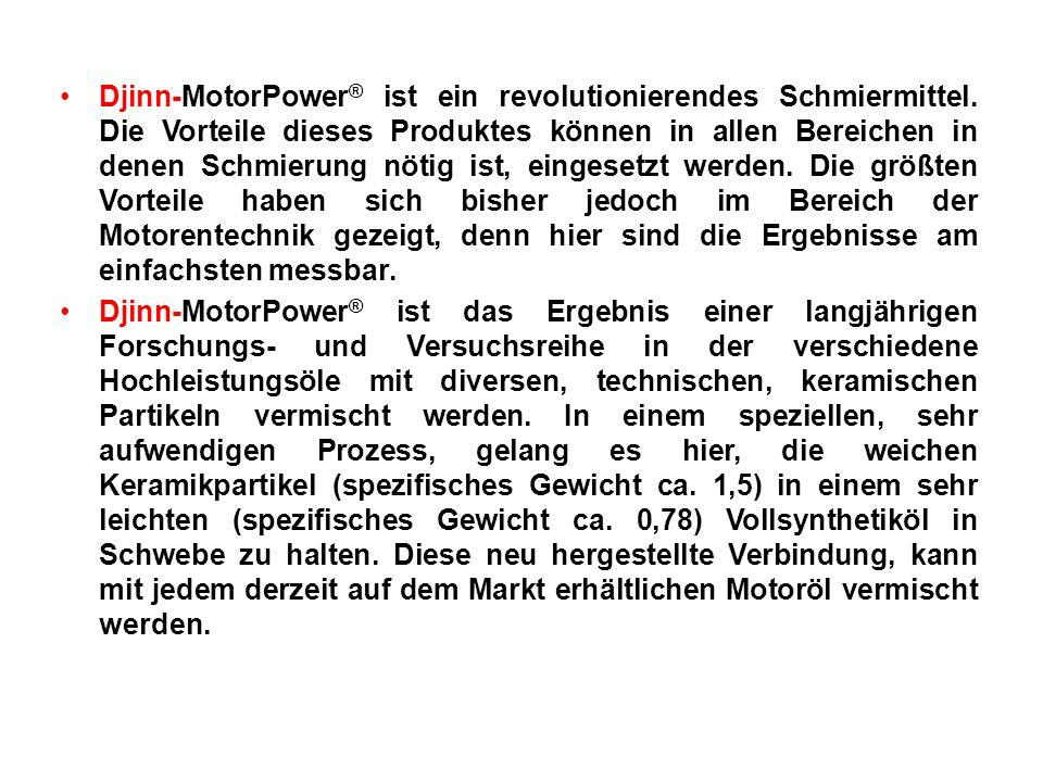 Djinn-MotorPower® ist ein revolutionierendes Schmiermittel