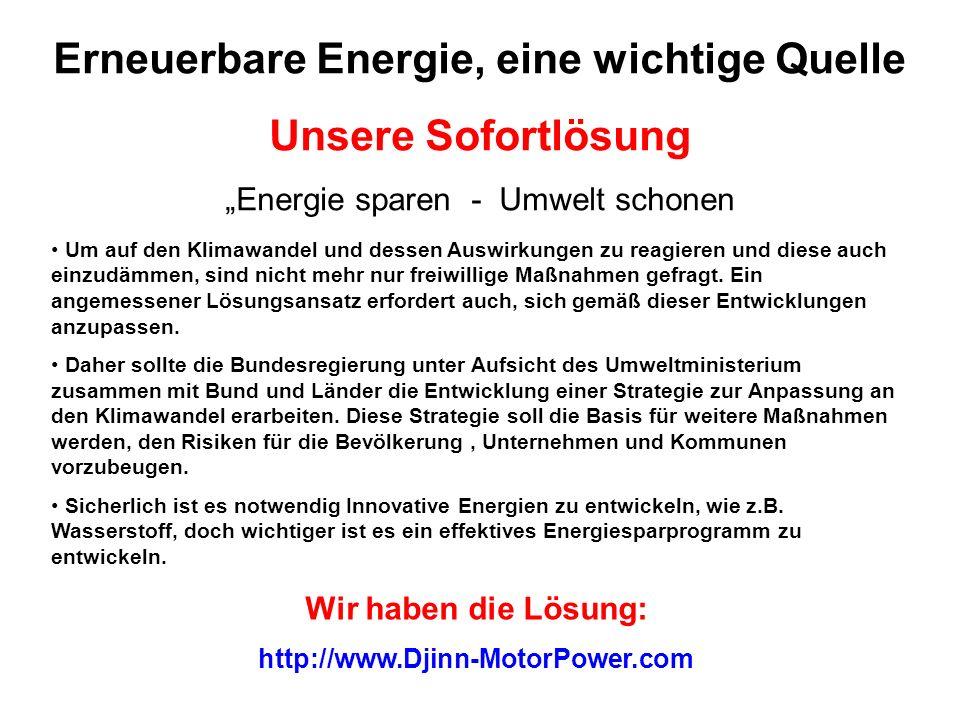Erneuerbare Energie, eine wichtige Quelle