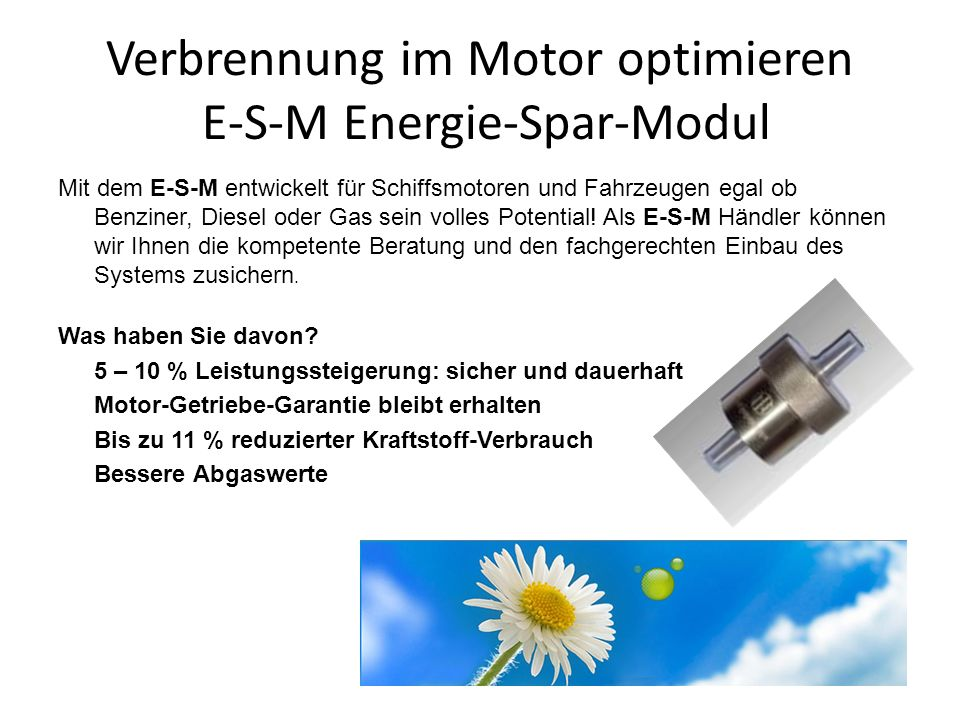 Verbrennung im Motor optimieren E-S-M Energie-Spar-Modul