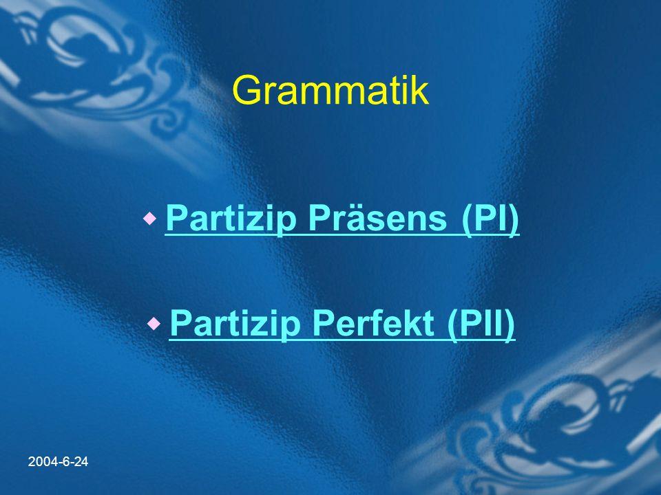 Partizip Perfekt (PII)