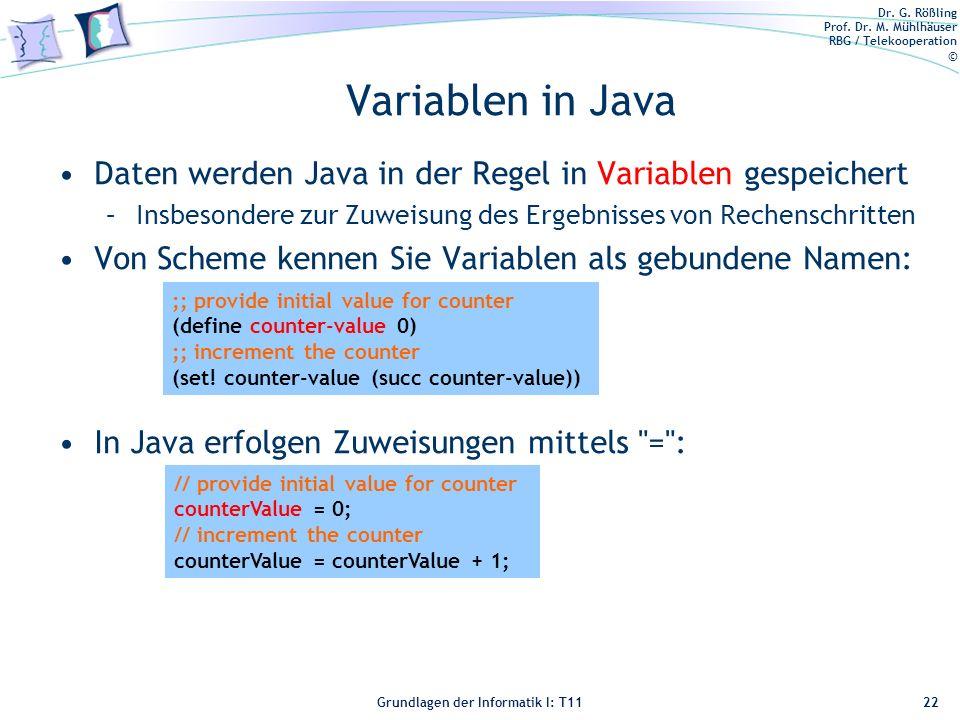 Variablen in Java Daten werden Java in der Regel in Variablen gespeichert. Insbesondere zur Zuweisung des Ergebnisses von Rechenschritten.