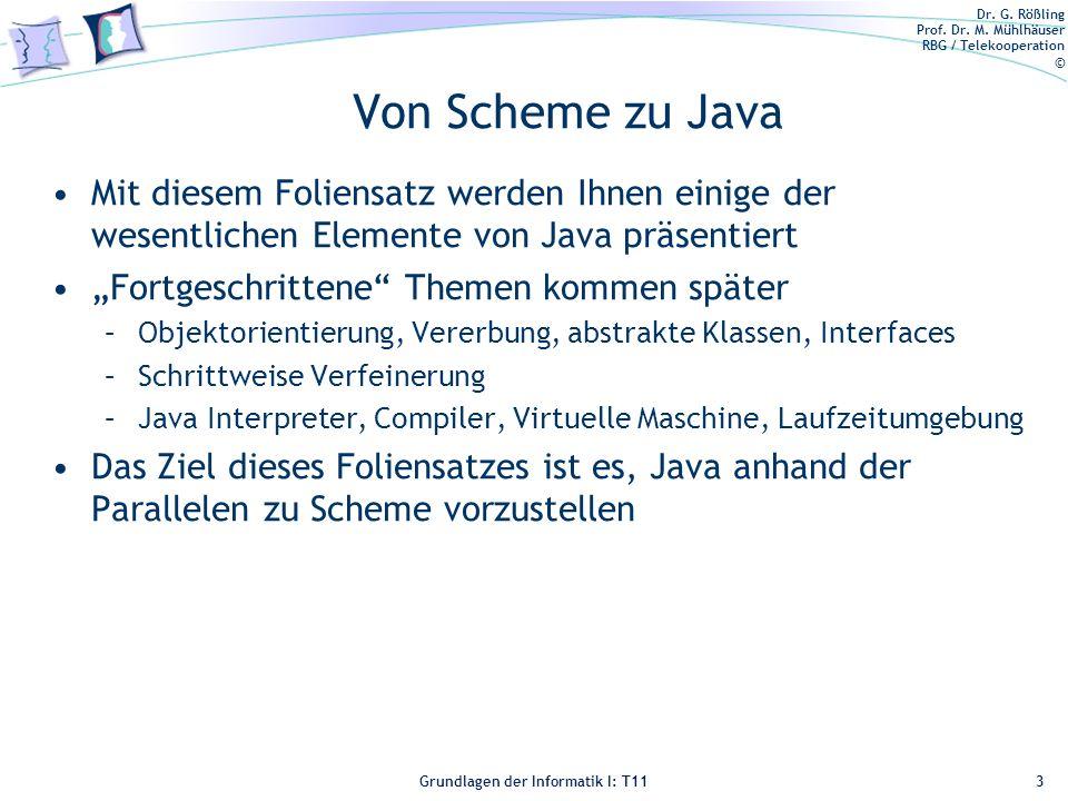 Von Scheme zu Java Mit diesem Foliensatz werden Ihnen einige der wesentlichen Elemente von Java präsentiert.