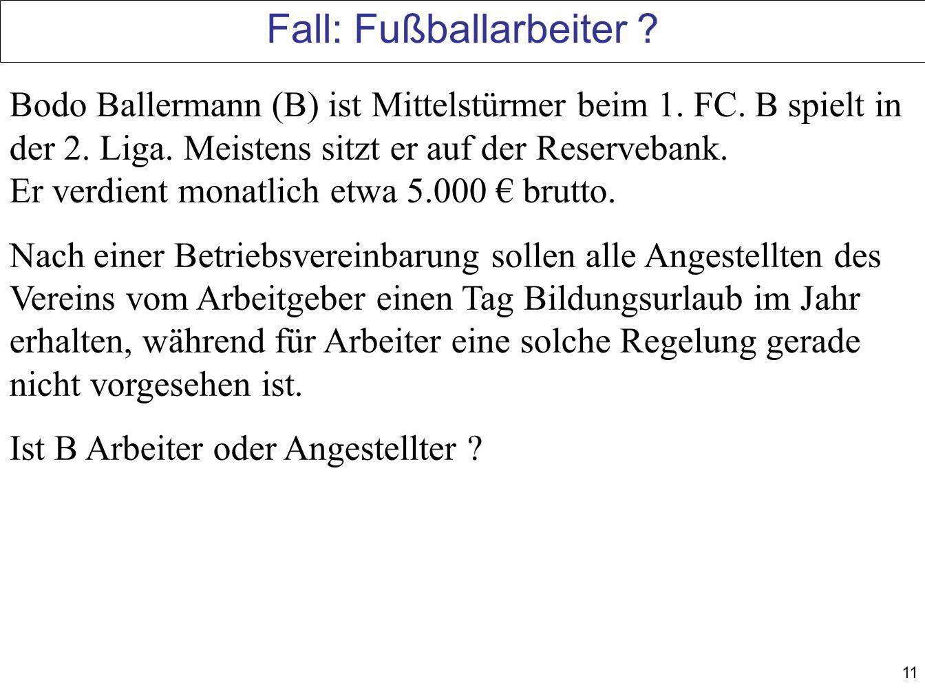 Fall: Fußballarbeiter