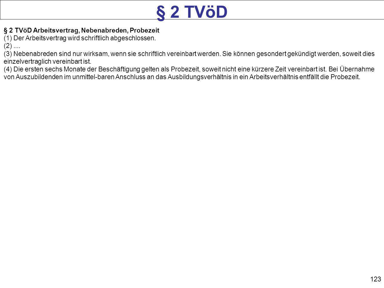 § 2 TVöD § 2 TVöD Arbeitsvertrag, Nebenabreden, Probezeit