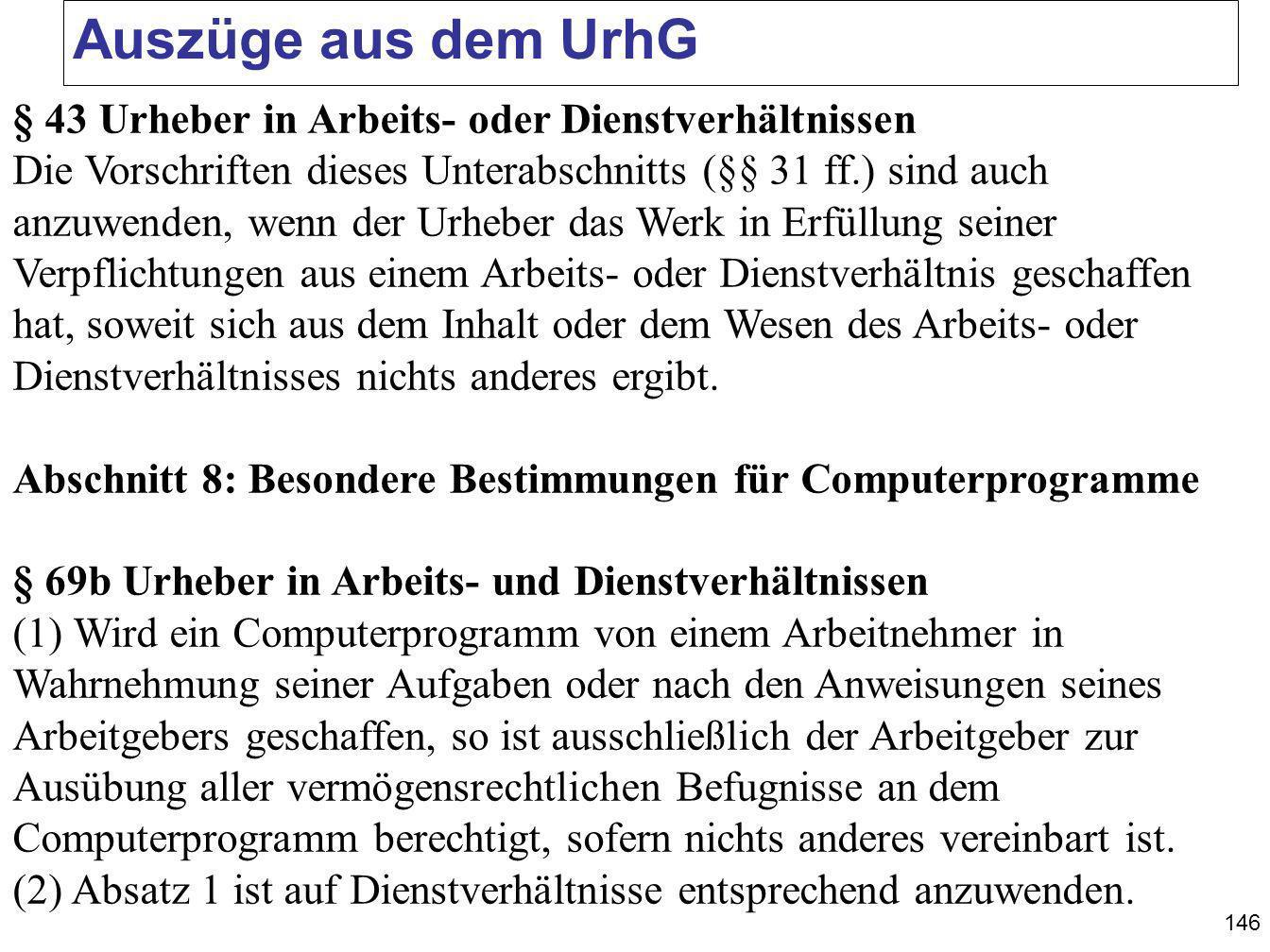 Auszüge aus dem UrhG § 43 Urheber in Arbeits- oder Dienstverhältnissen