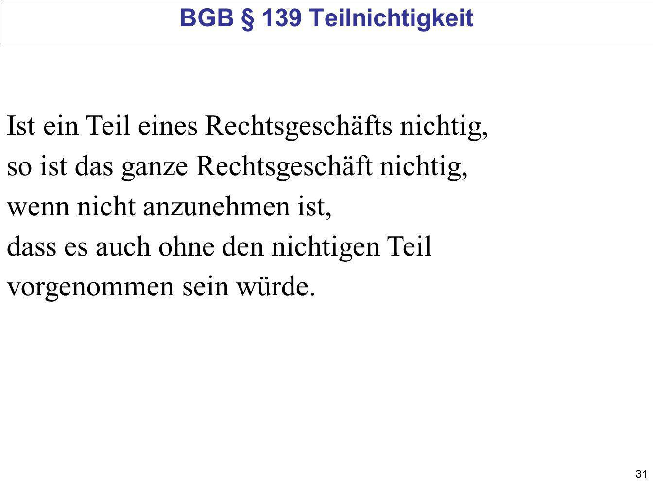 BGB § 139 Teilnichtigkeit