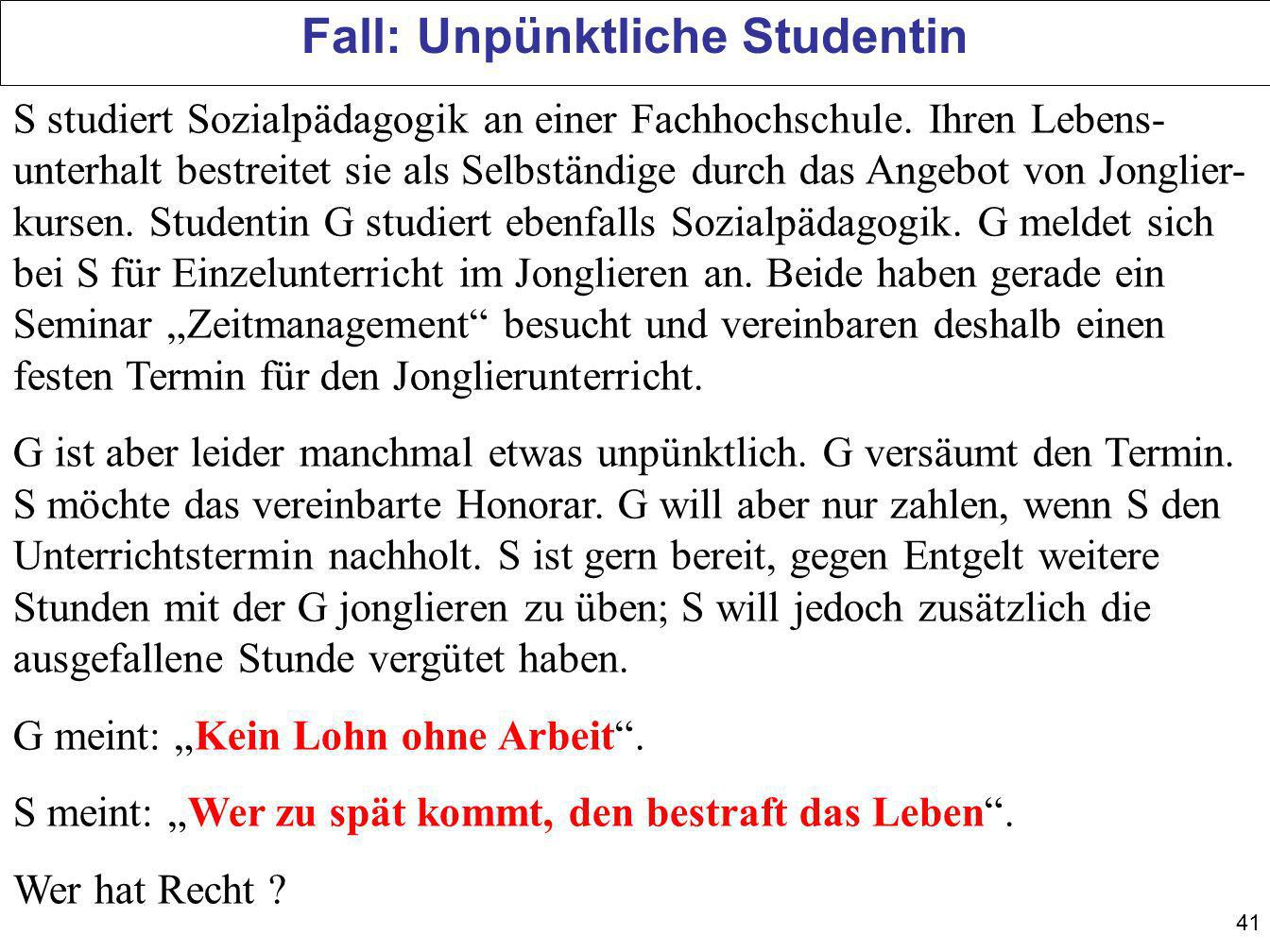 Fall: Unpünktliche Studentin