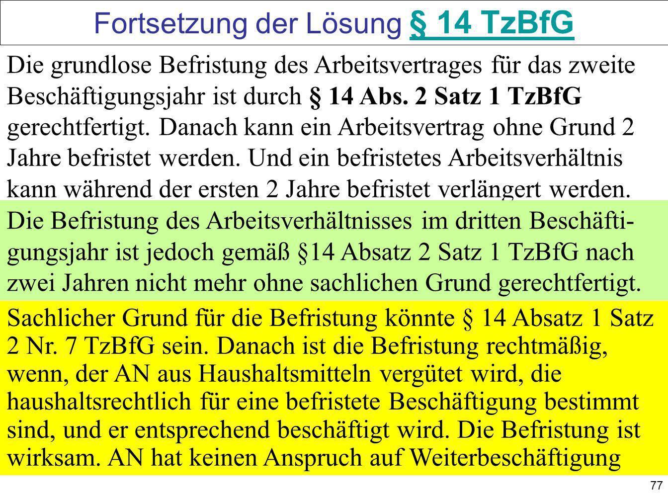 Fortsetzung der Lösung § 14 TzBfG
