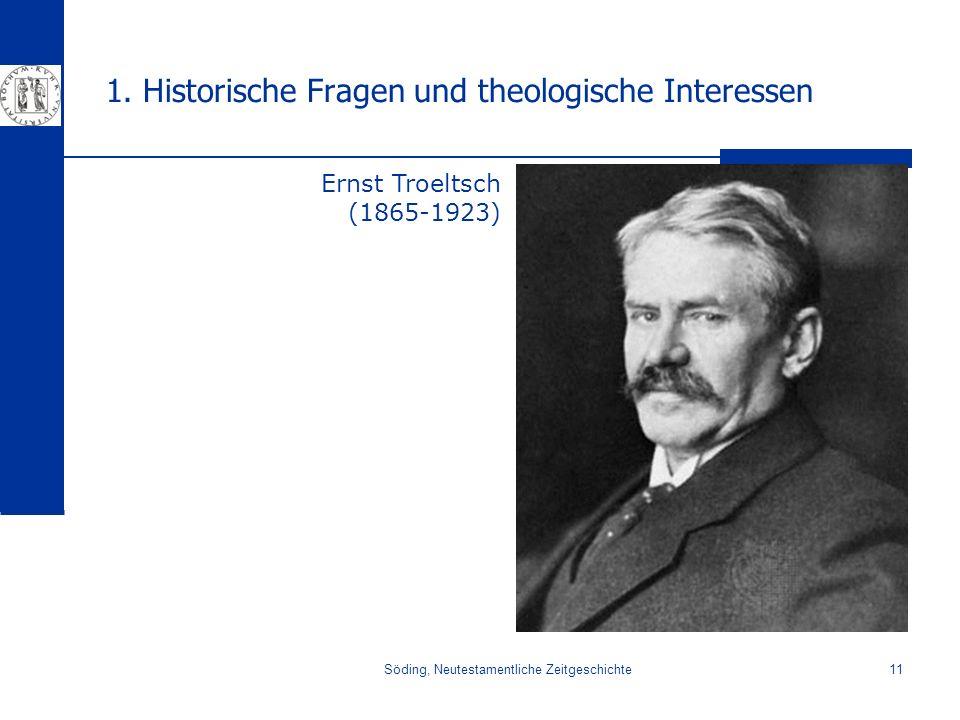 1. Historische Fragen und theologische Interessen