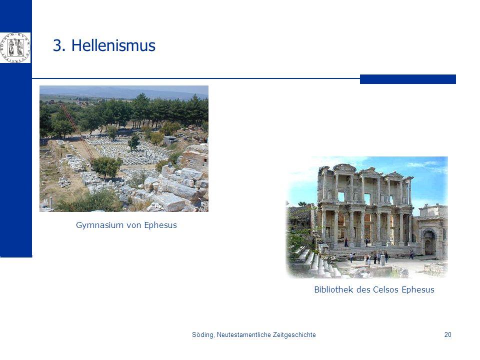 3. Hellenismus Gymnasium von Ephesus Bibliothek des Celsos Ephesus
