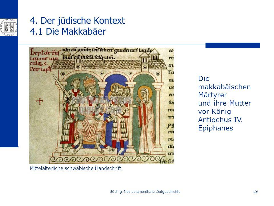 4. Der jüdische Kontext 4.1 Die Makkabäer