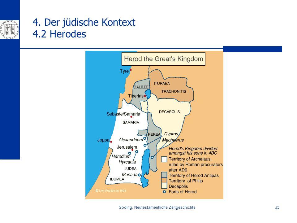 4. Der jüdische Kontext 4.2 Herodes