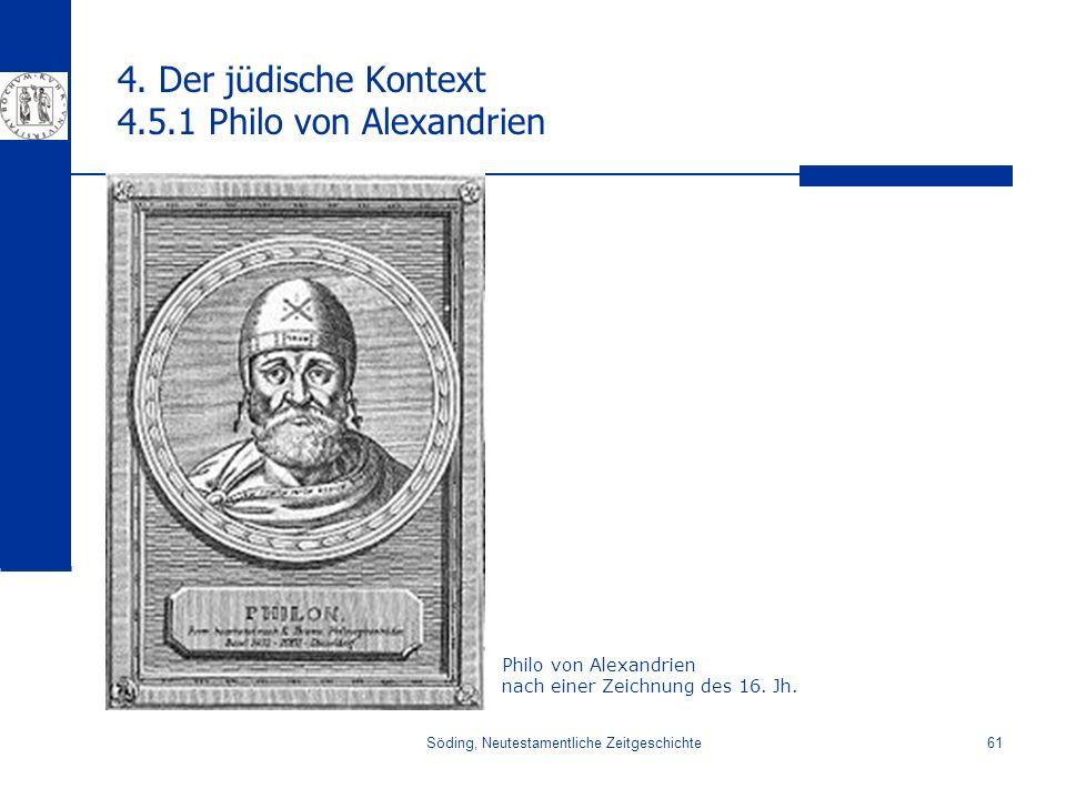 4. Der jüdische Kontext 4.5.1 Philo von Alexandrien
