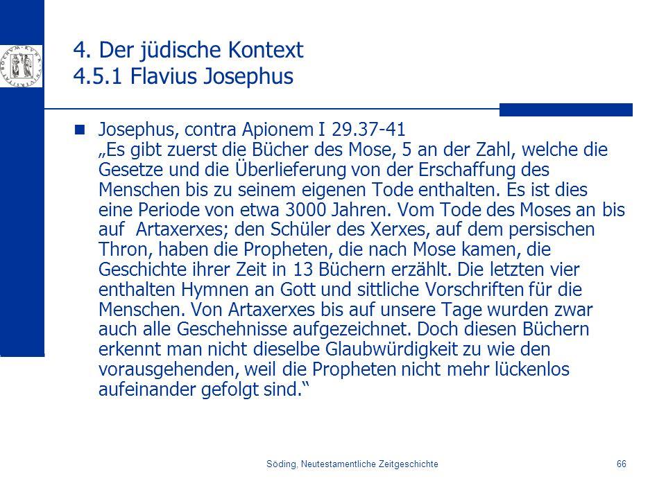 4. Der jüdische Kontext 4.5.1 Flavius Josephus
