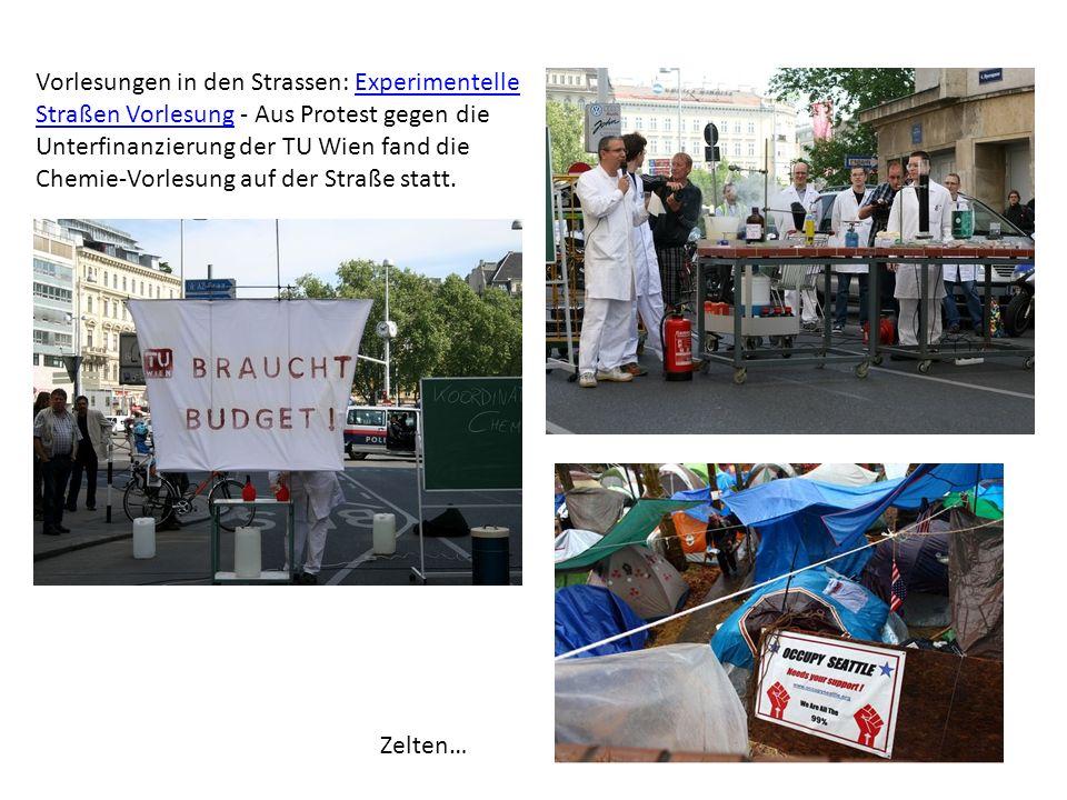 Vorlesungen in den Strassen: Experimentelle Straßen Vorlesung - Aus Protest gegen die Unterfinanzierung der TU Wien fand die Chemie-Vorlesung auf der Straße statt.