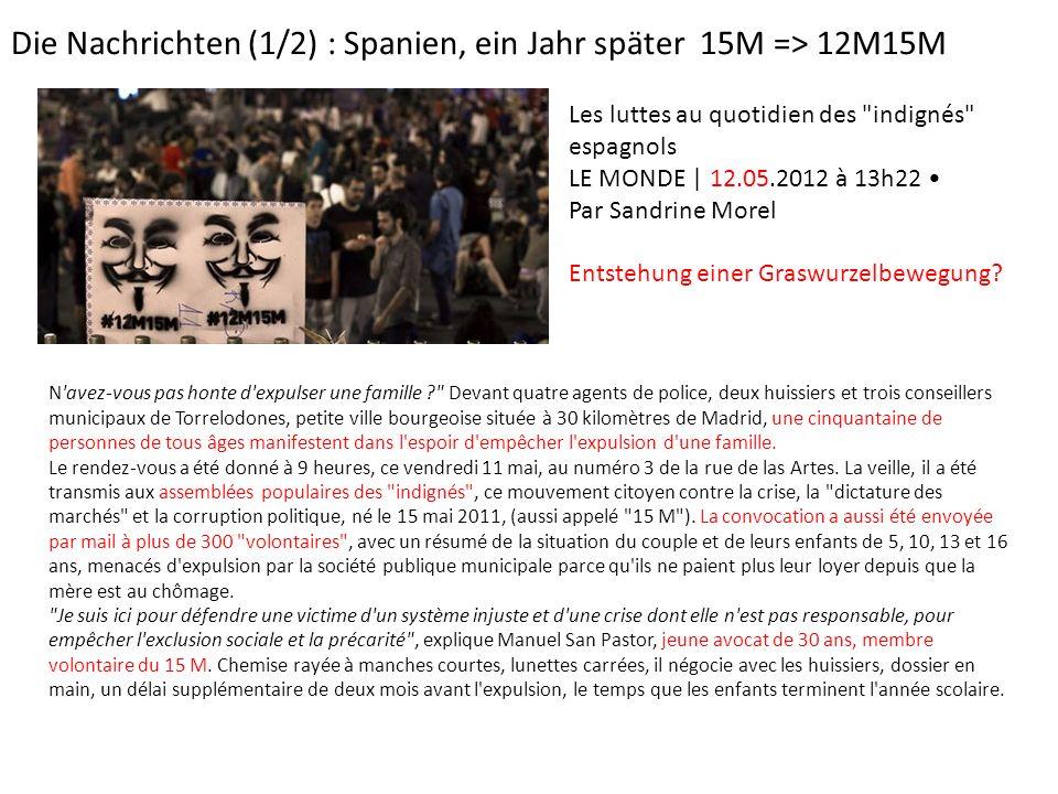 Die Nachrichten (1/2) : Spanien, ein Jahr später 15M => 12M15M