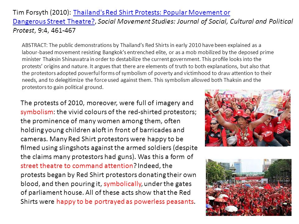 Tim Forsyth (2010): Thailand s Red Shirt Protests: Popular Movement or
