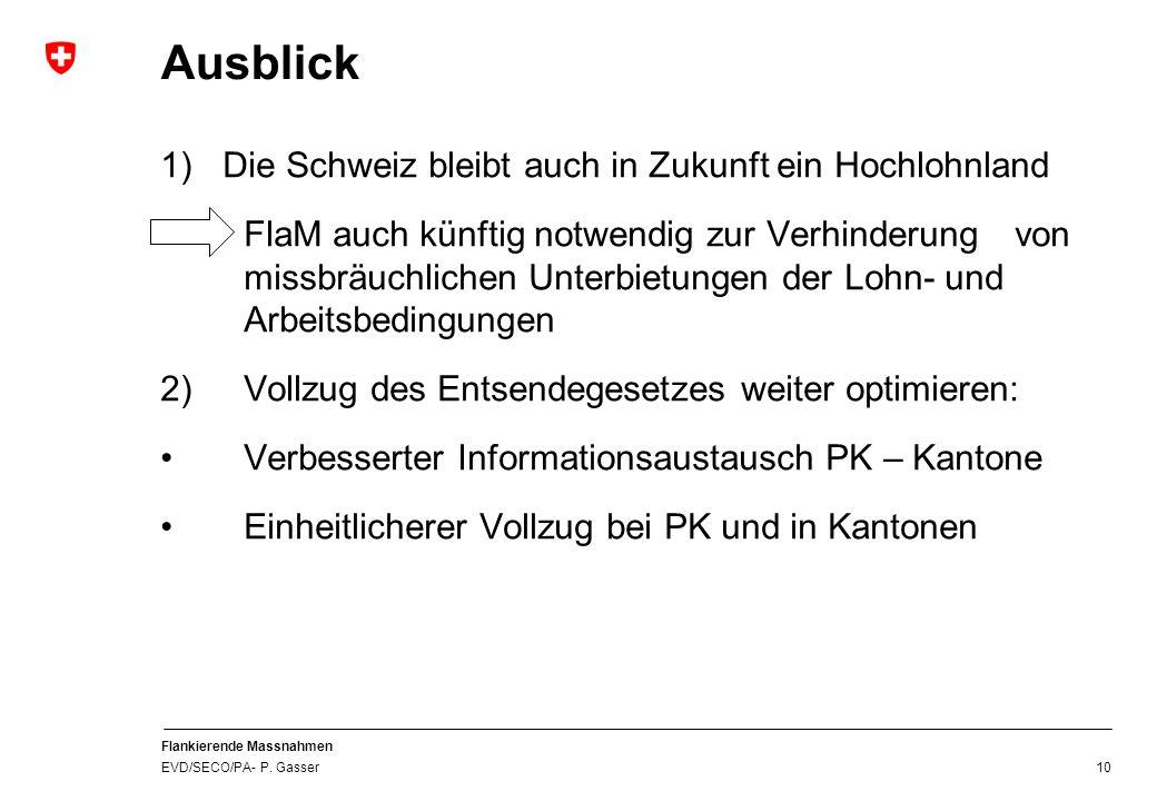 Ausblick 1) Die Schweiz bleibt auch in Zukunft ein Hochlohnland