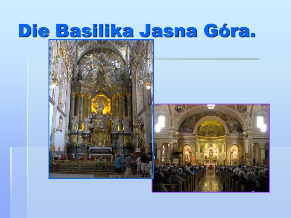 Die Basilika Jasna Góra.