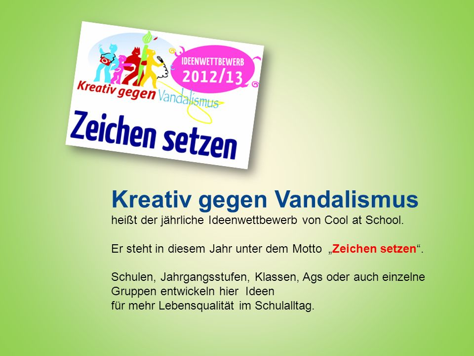 Cool at School Kreativ gegen Vandalismus