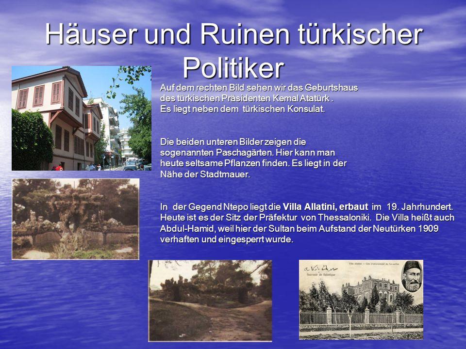 Häuser und Ruinen türkischer Politiker