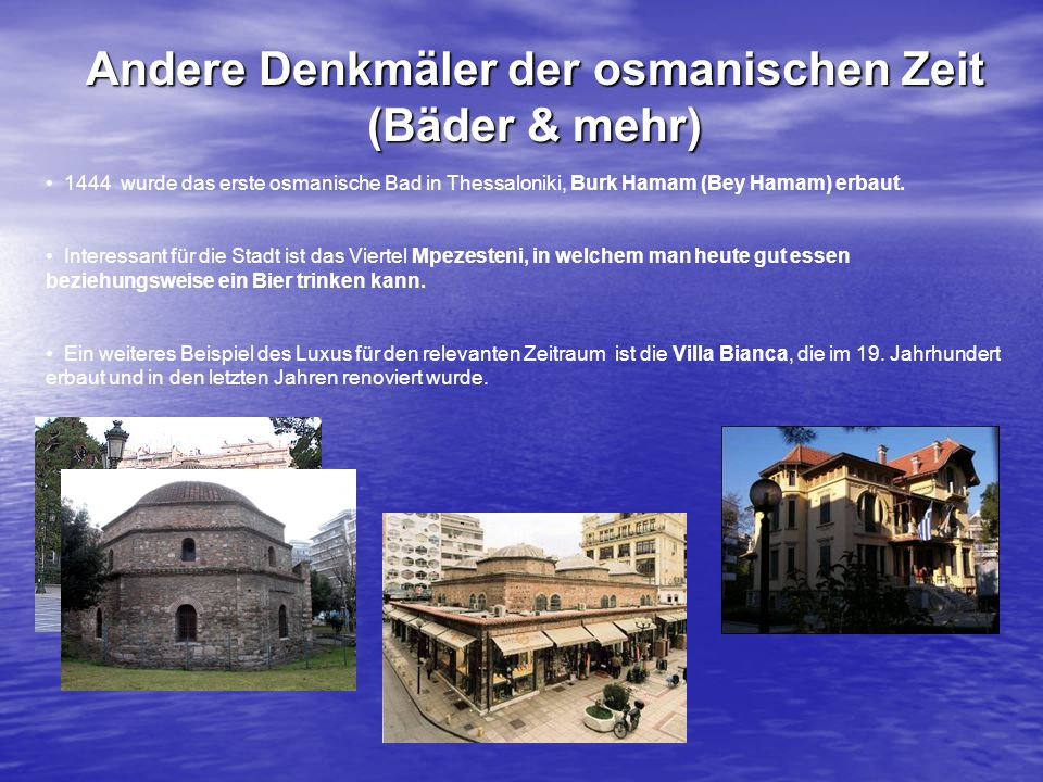 Andere Denkmäler der osmanischen Zeit (Bäder & mehr)