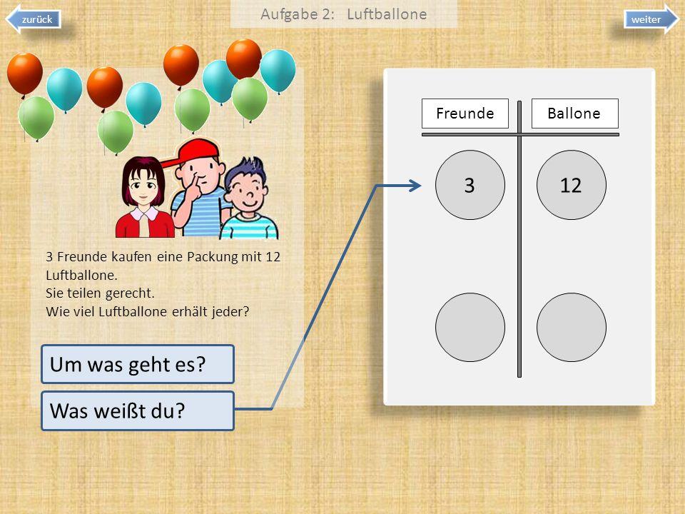 3 12 Um was geht es Was weißt du Aufgabe 2: Luftballone Freunde