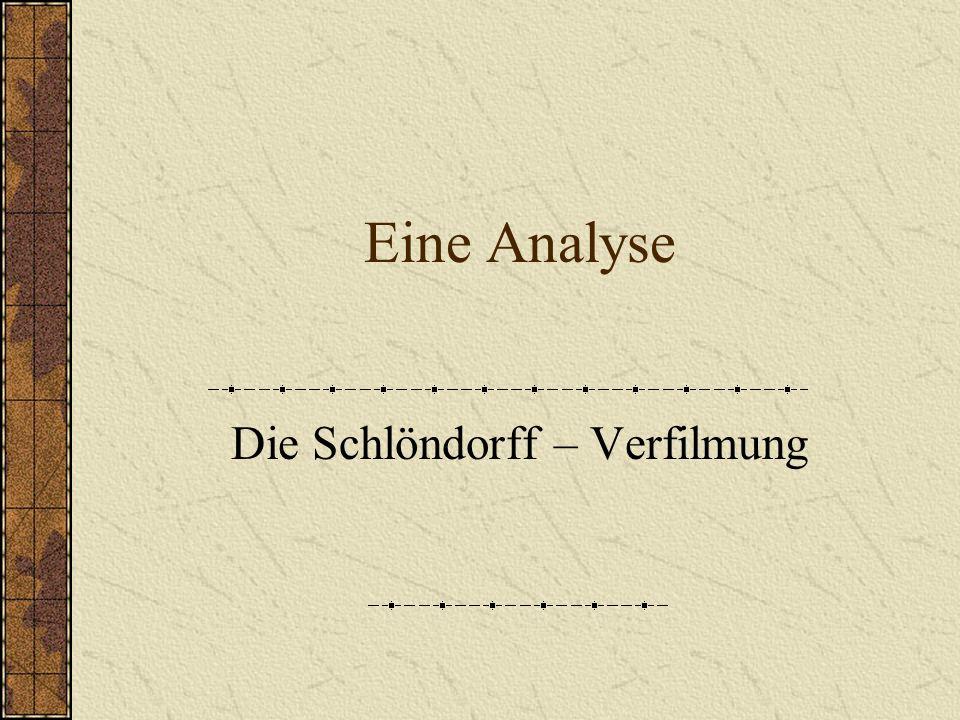 Die Schlöndorff – Verfilmung