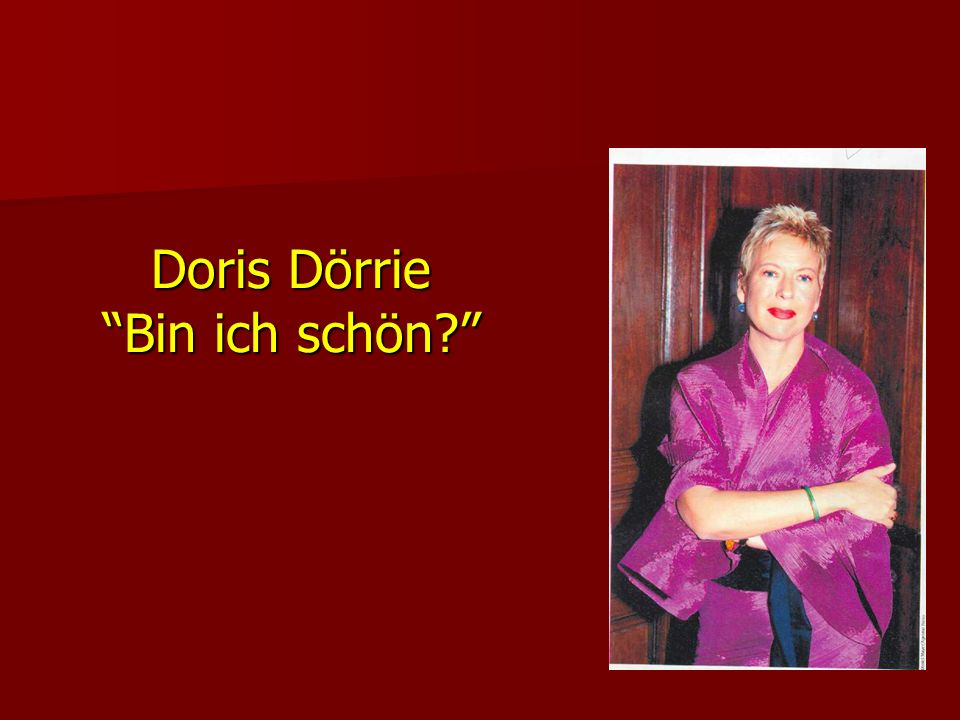 Doris Dörrie Bin ich schön