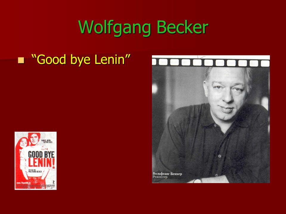Wolfgang Becker Good bye Lenin