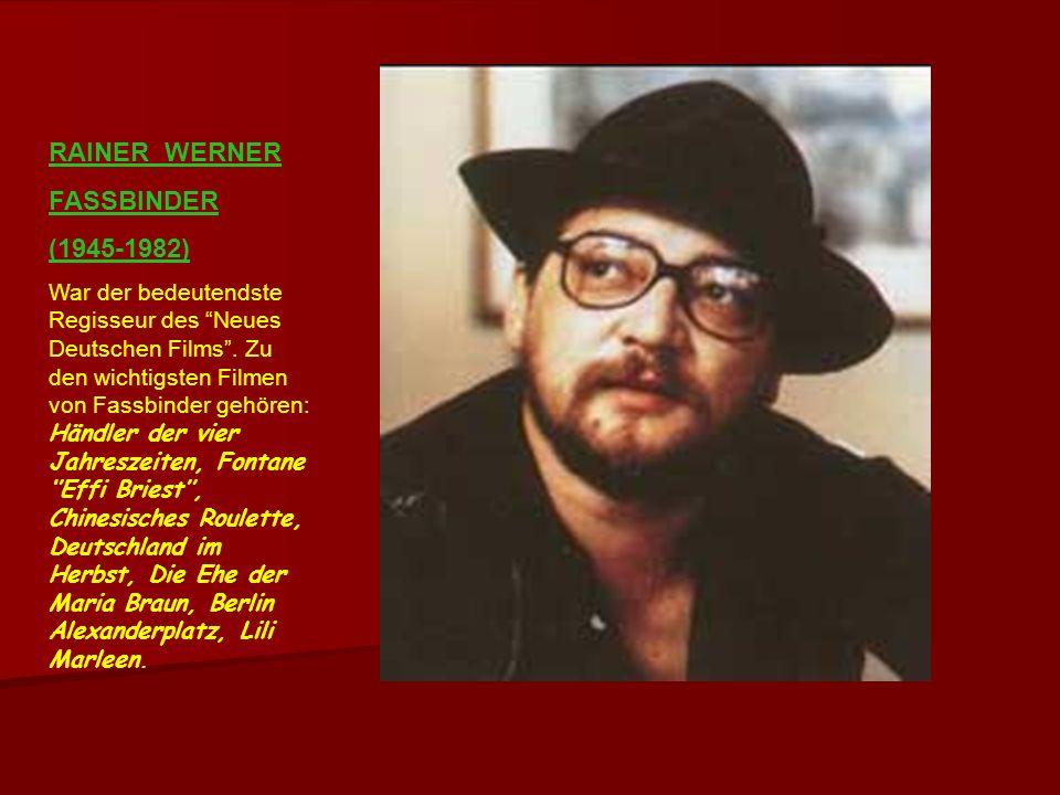 RAINER WERNER FASSBINDER (1945-1982)