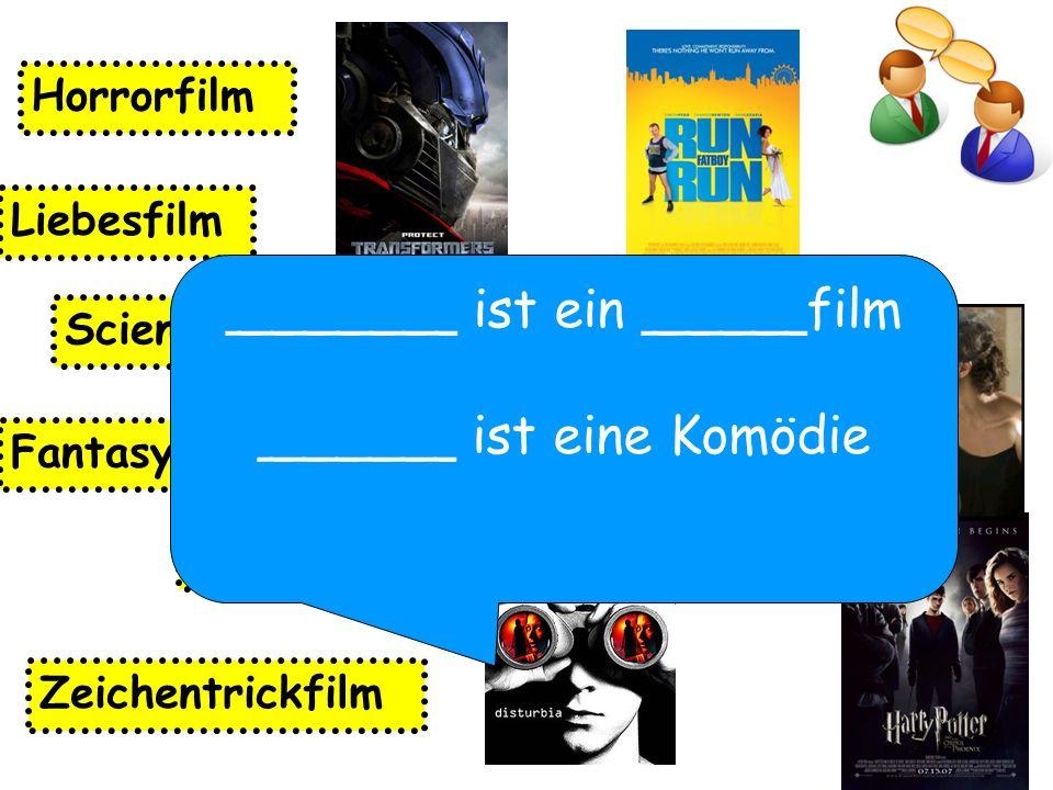 _______ ist ein _____film ______ ist eine Komödie