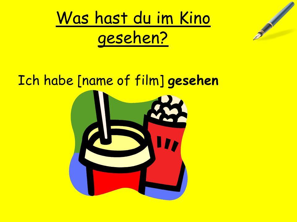Was hast du im Kino gesehen