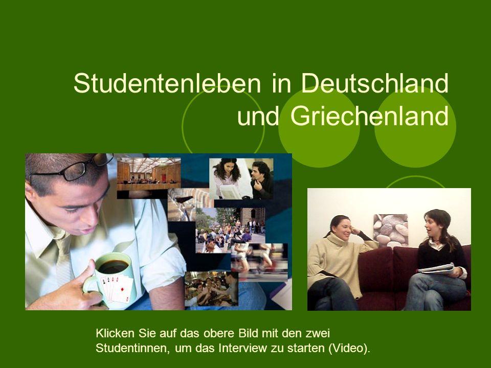 Studentenleben in Deutschland und Griechenland