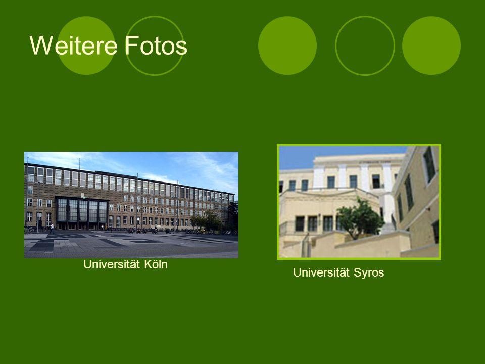 Weitere Fotos Universität Köln Universität Syros