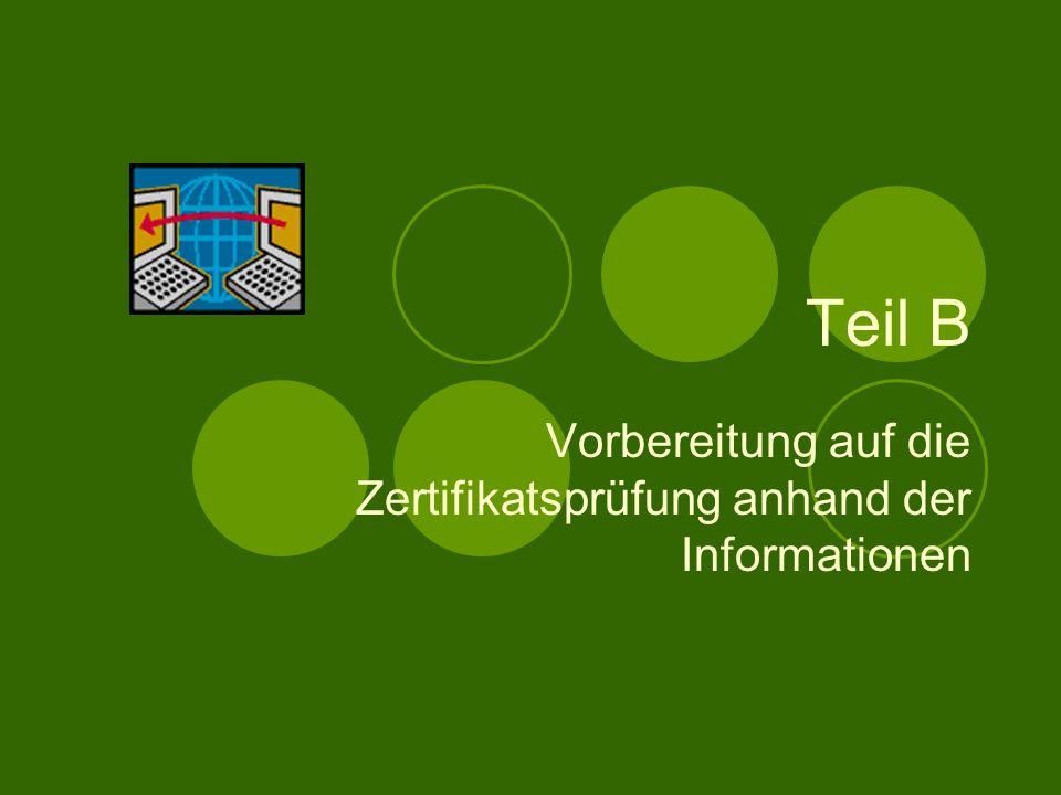 Vorbereitung auf die Zertifikatsprüfung anhand der Informationen