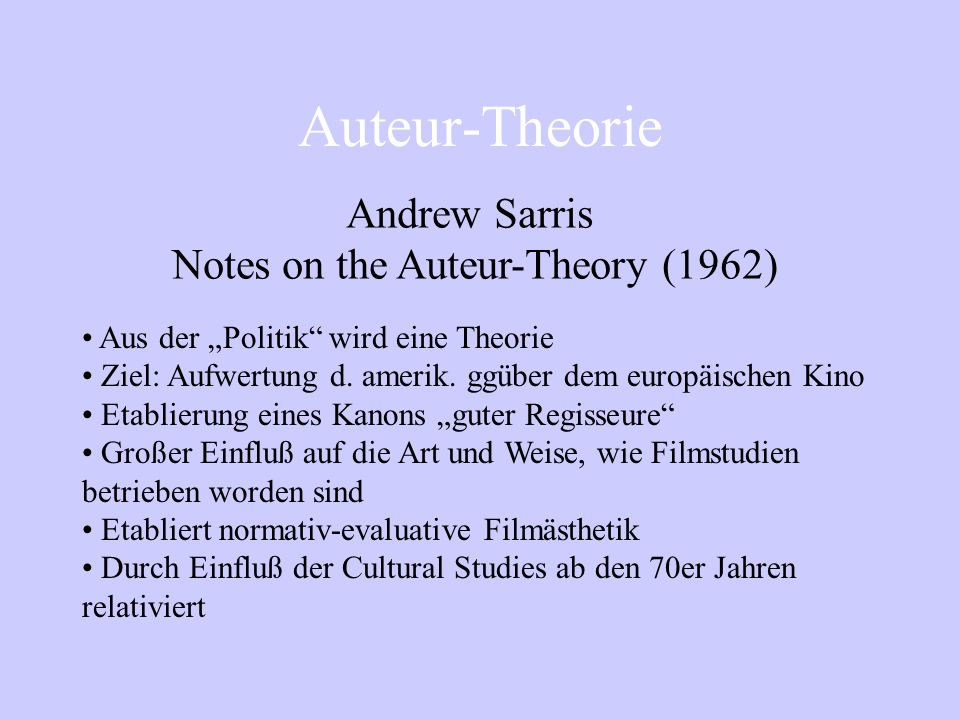 Notes on the Auteur-Theory (1962)