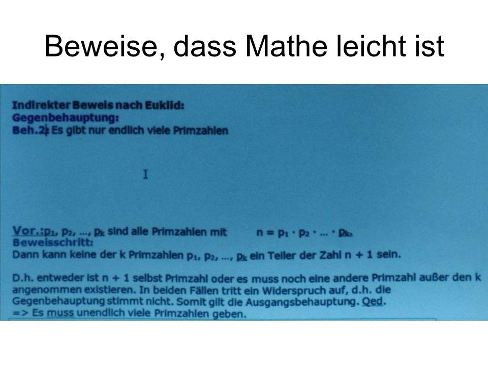Beweise, dass Mathe leicht ist
