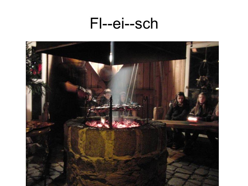 Fl--ei--sch