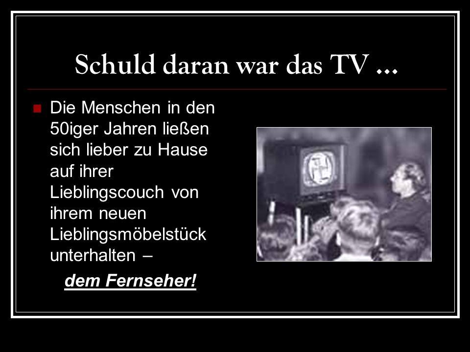 Schuld daran war das TV ...